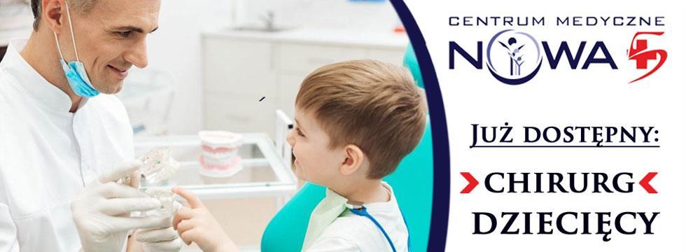 Wybitny i wzorowy chirurg dziecięcy - lek. med. Tomasz Grzechnik rozpoczyna świadczenie swych usług w Centrum Medycznym Nowa 5