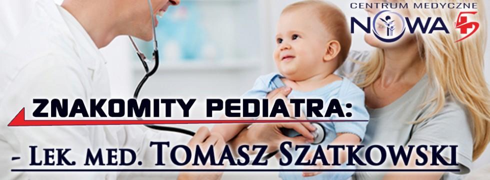 Wykwalifikowany i charyzmatyczny pediatra dołącza do naszego zespołu - lek. med. Tomasz Szatkowski